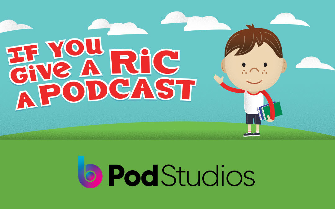"Beasley Media Group Officially Unveils ""If You Give A Ric A Podcast"" on bPod Studios Platform"