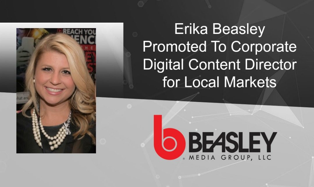 Erika Beasley Promoted to Corporate Digital Content Director for Local Markets at Beasley Media Group